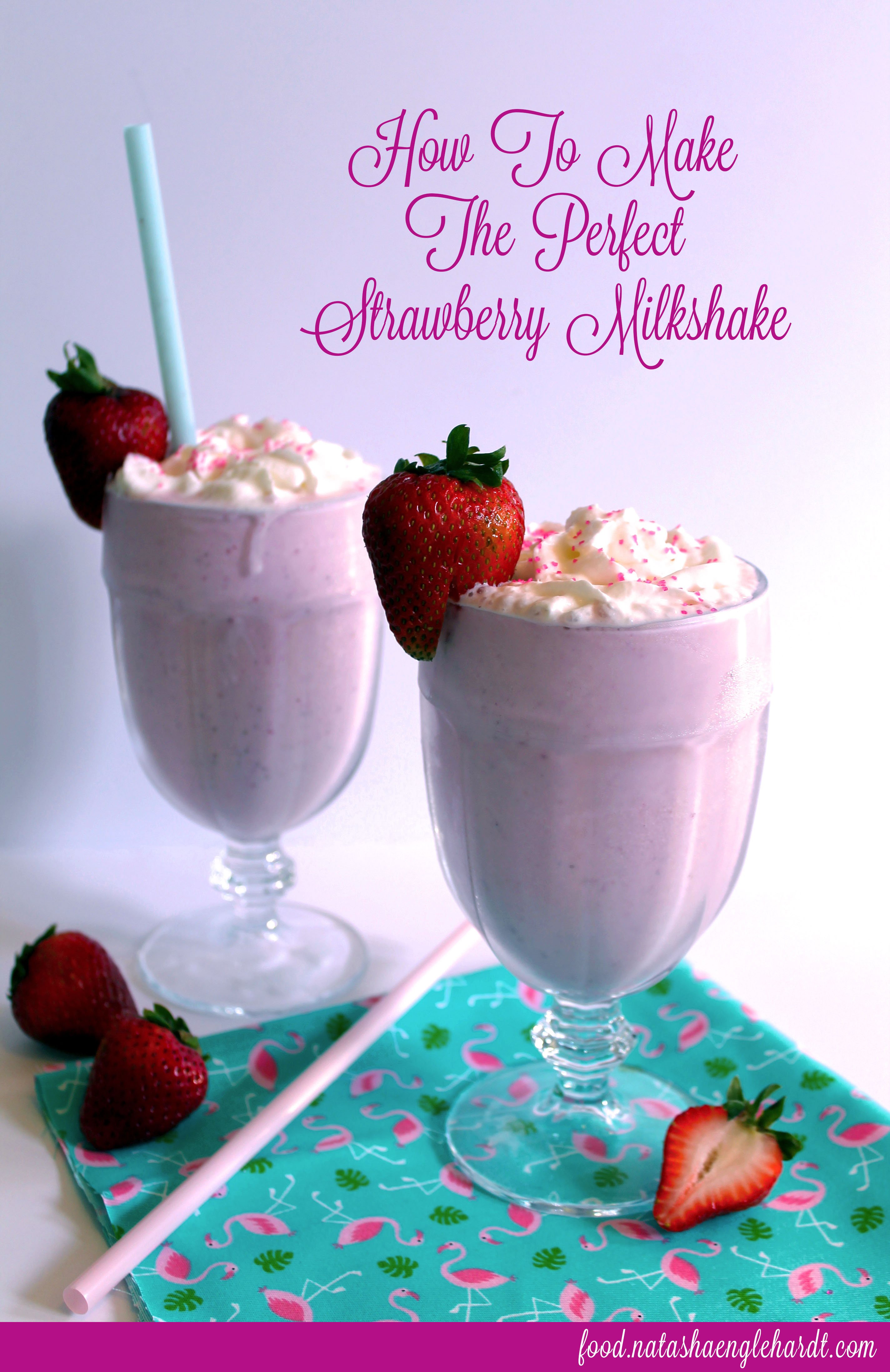 How To Make The Perfect Strawberry Milkshake