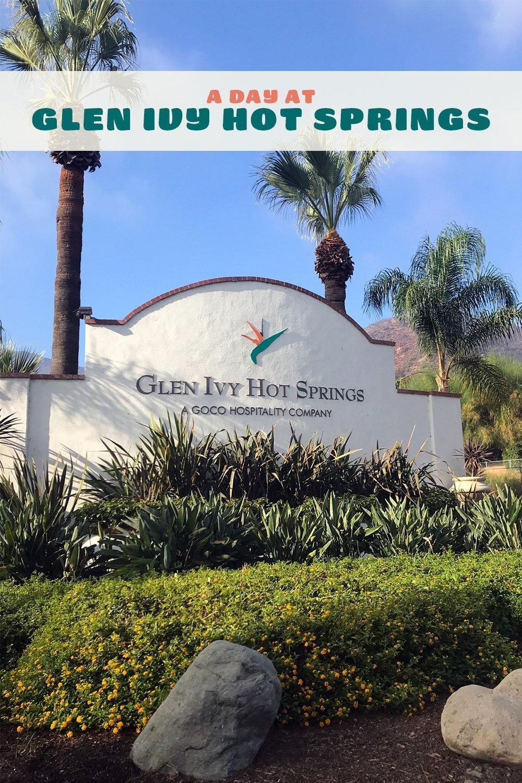 The Entrance Sign At Glen Ivy Hot Springs