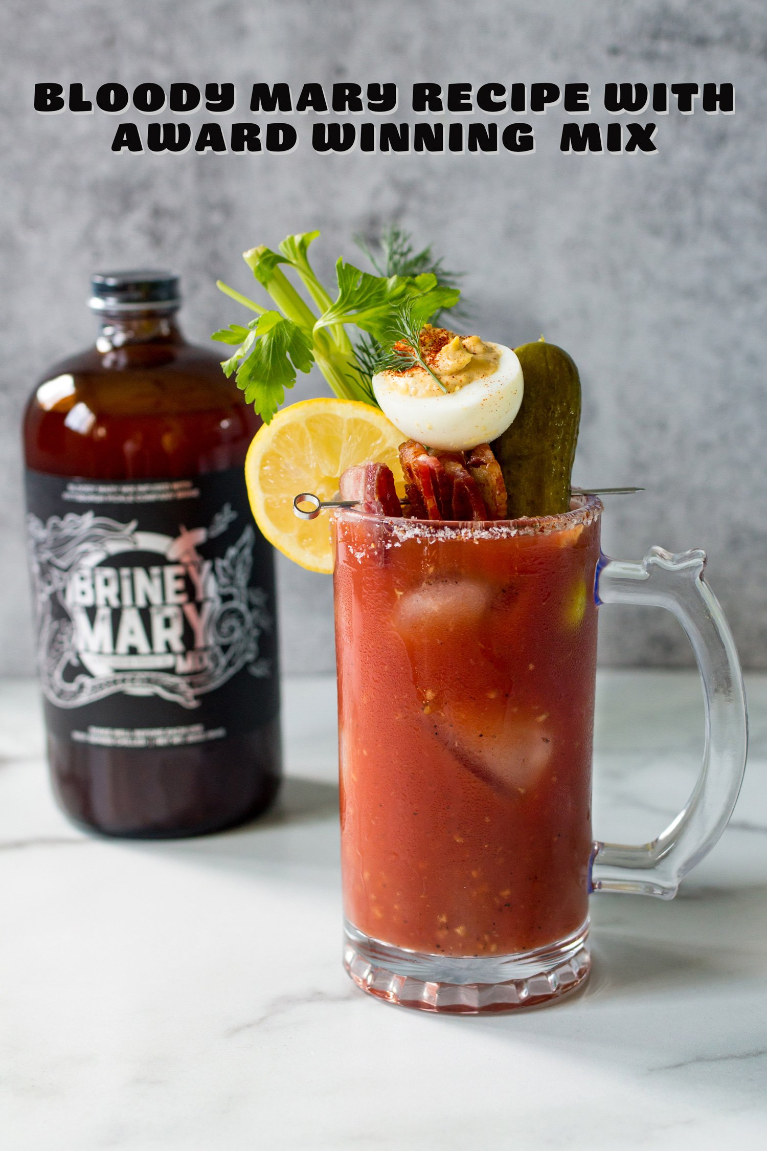 Briney Mary Mix and a Bloody Mary With Lots of Garnish